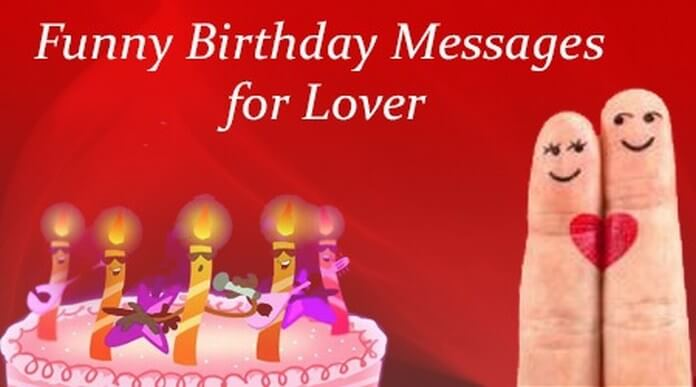 Funny Birthday Messages for Lover