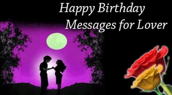 Happy Birthday wishes Message for Lover