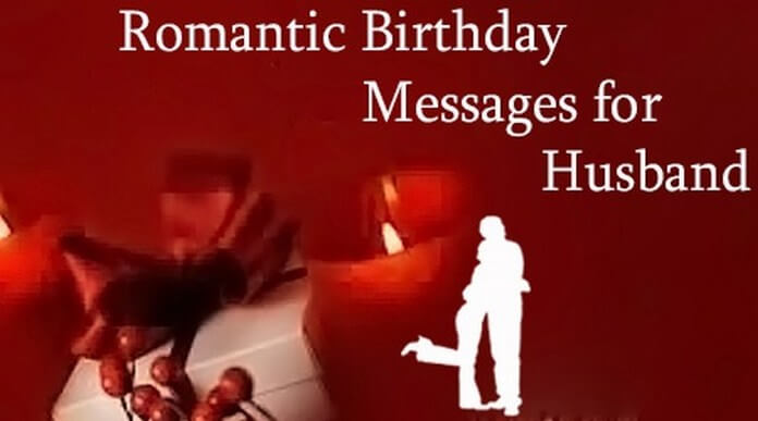 Romantic Birthday Messages For Husband