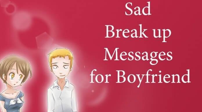 sad break up messages for boyfriend