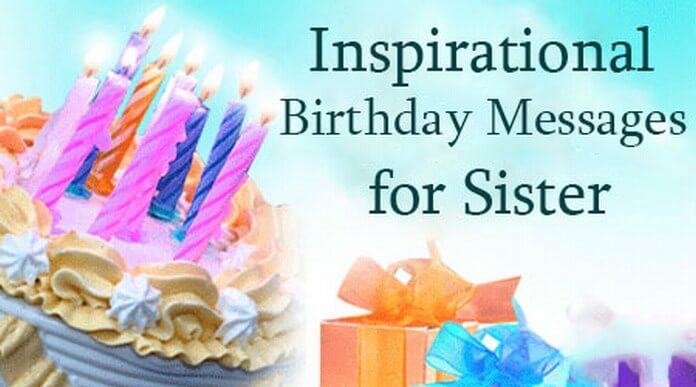 Sister Inspirational Birthday Messages