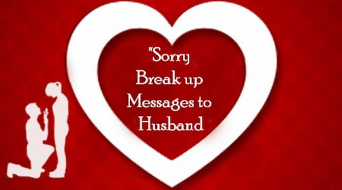 Sorry Break up Messages