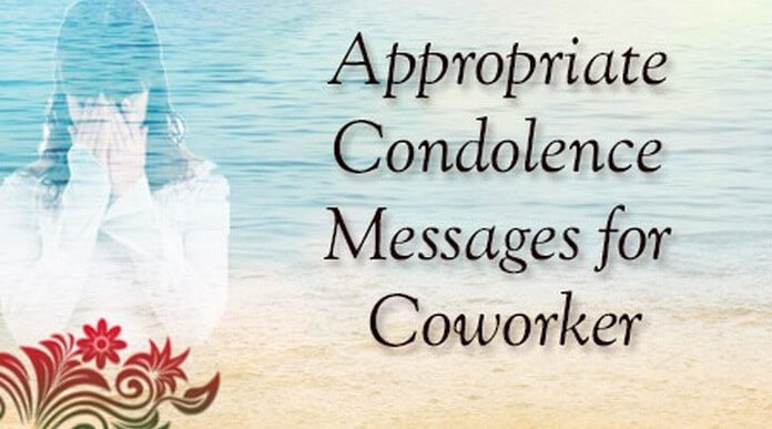 Appropriate Condolence Messages for Coworker