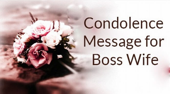 Condolence Message for Boss Wife