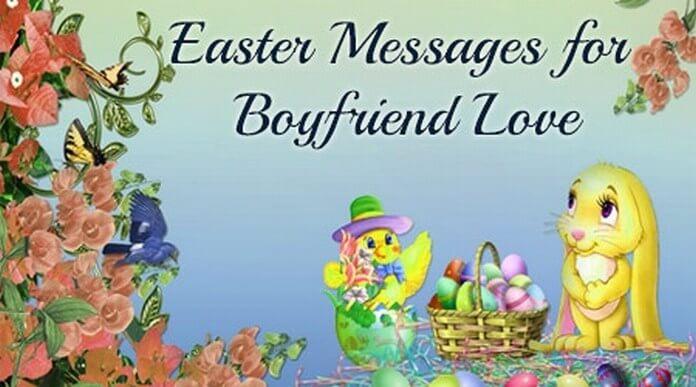Boyfriend Love Easter Messages