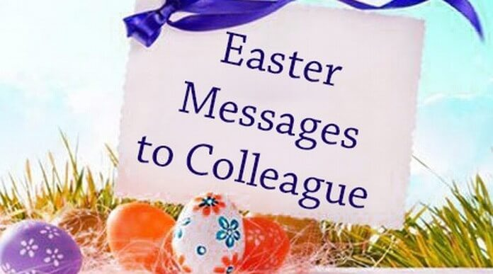 Easter Messages to Colleague
