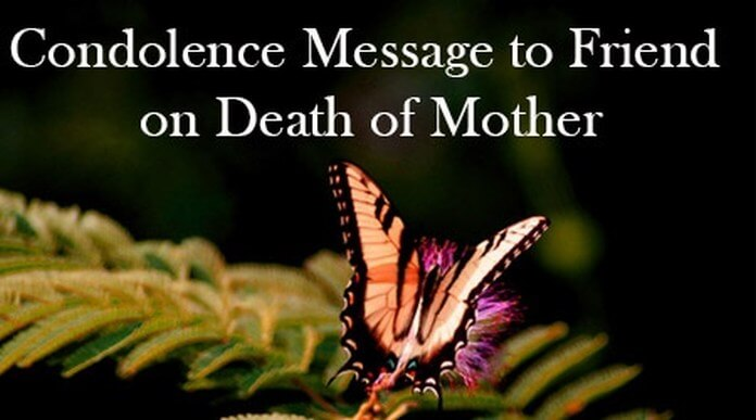 Condolence Message to Friend on Death of Mother