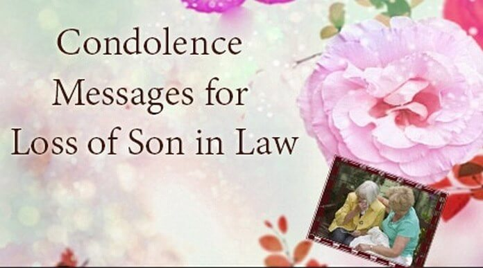 Condolence Messages for Loss of Son in Law