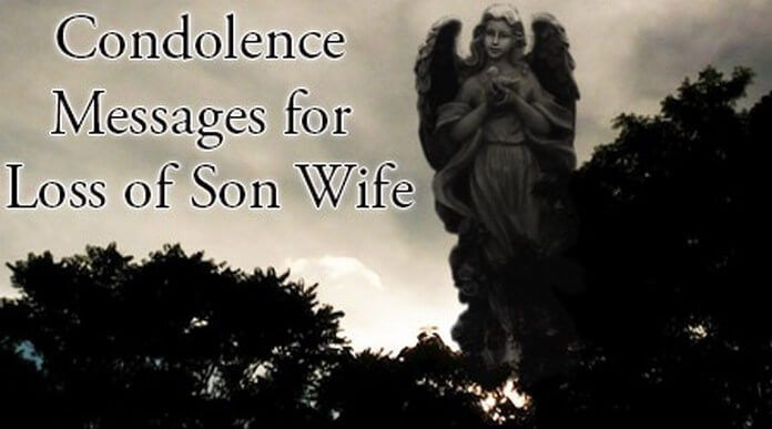 best Condolence Messages for Loss of Son Wife