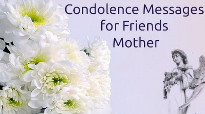mother condolence message to a friend