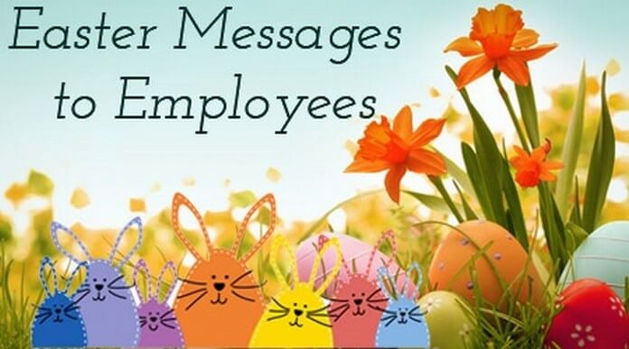 Happy Easter Wishes and Message to Employees