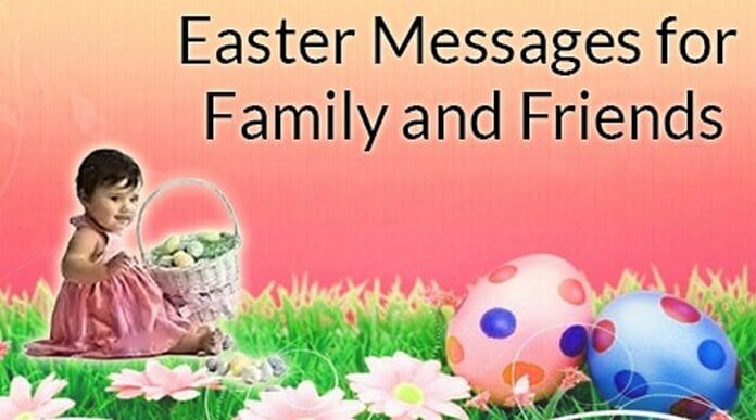 Easter Messages for Friends and Family