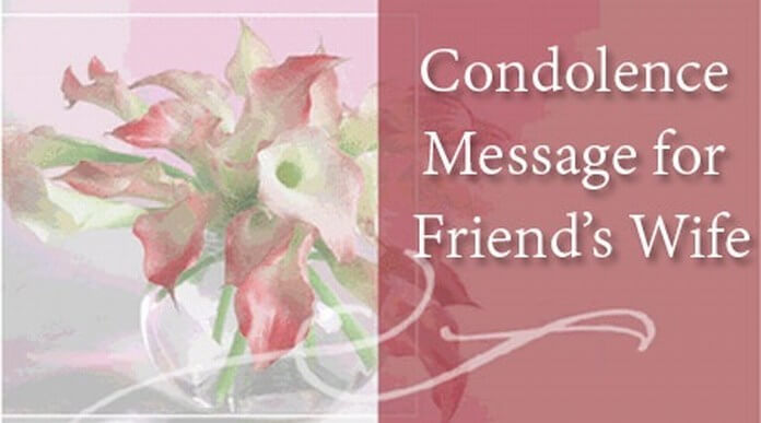 Condolence Message for Friend's Wife