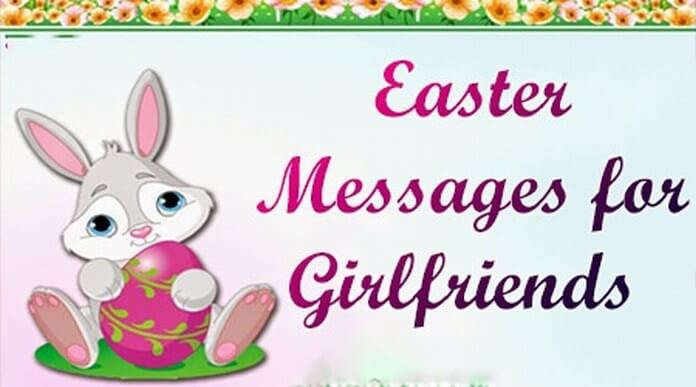 Sweet Easter Messages for Girlfriend