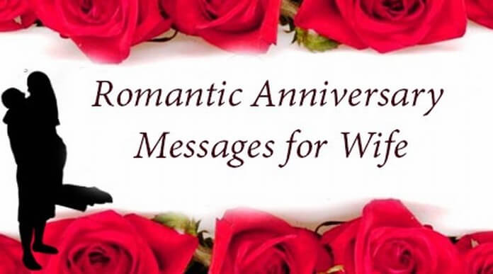 Romantic Anniversary Messages for Wife