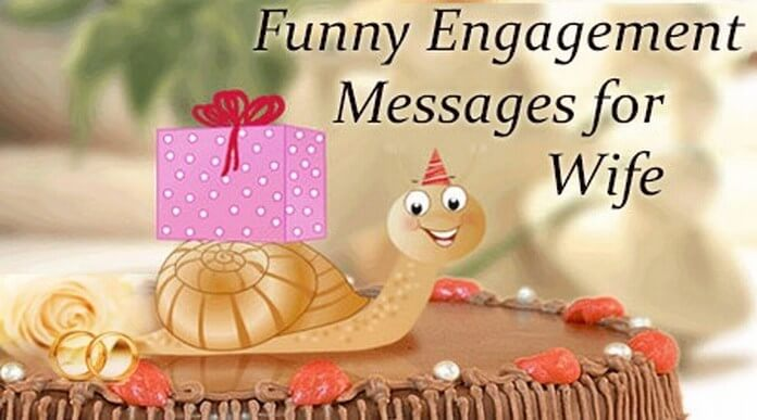 Funny Wife Engagement Messages