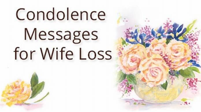 Condolence Messages for Wife Loss