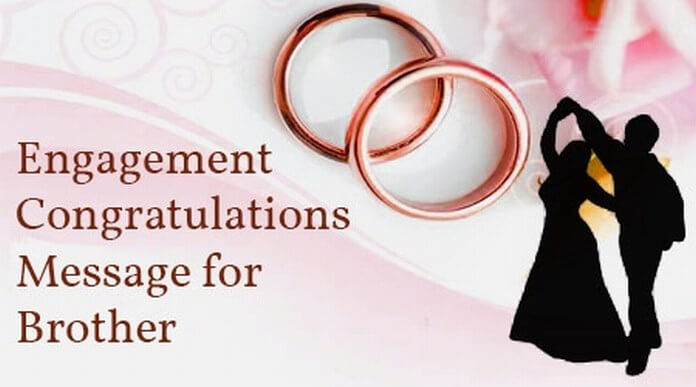 Brother Engagement Congratulations Message