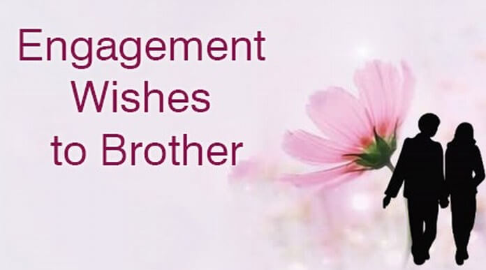 Engagement Wishes to Brother