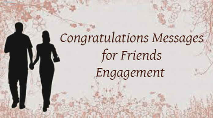 Congratulations Messages for Friends Engagement