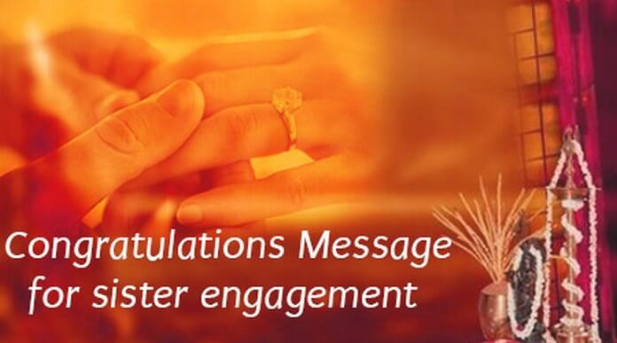 Congratulations Message for Sister Engagement