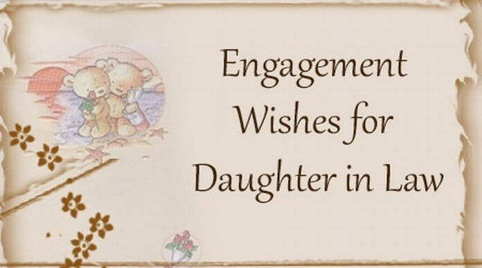 Engagement Wishes for Daughter in Law