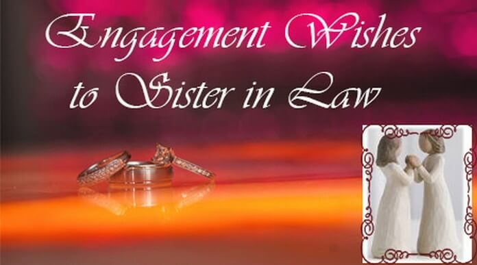 Engagement Wishes to Sister in Law