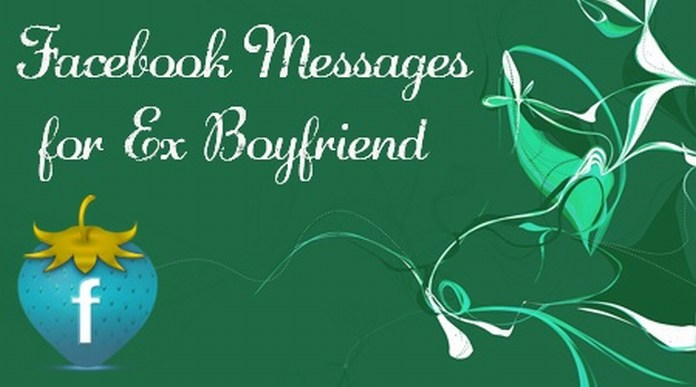 Facebook Messages for Ex Boyfriend