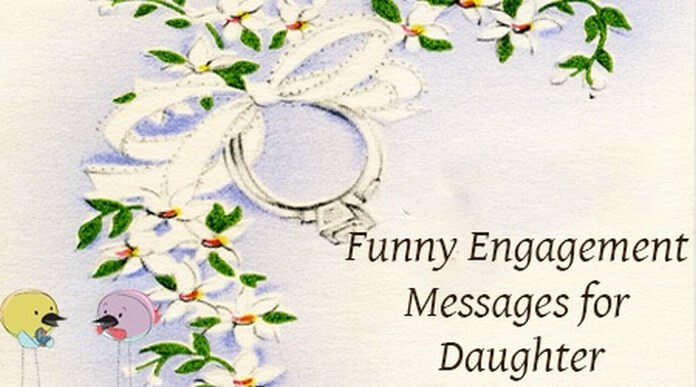 Funny Engagement Messages for Daughter