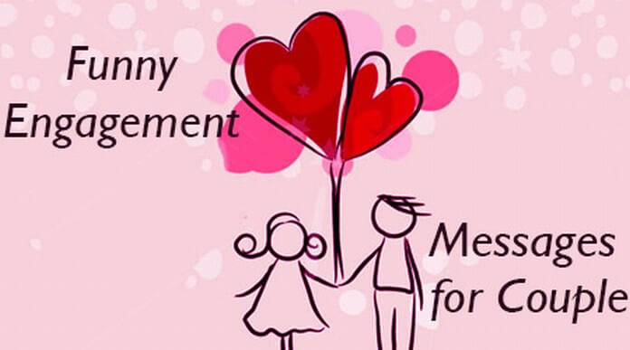 Funny Engagement Messages for Couple