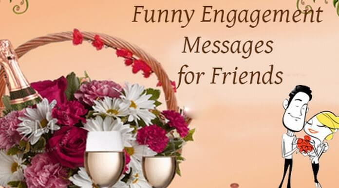 Funny Engagement Messages for Friends