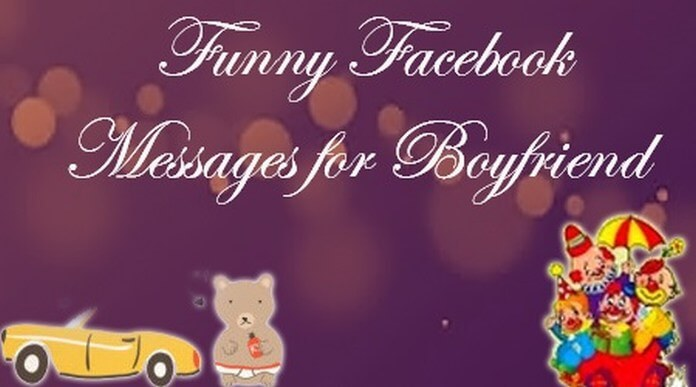 Funny Facebook Messages for Boyfriend