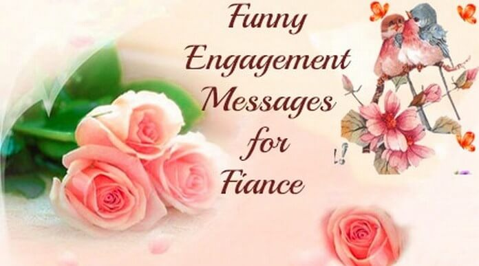 Funny Engagement Messages for Fiance