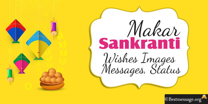 Happy Makar Sankranti Messages - Makar Sankranti wishes Image