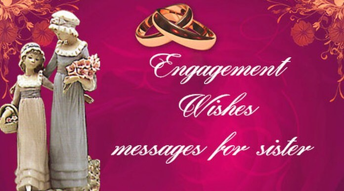 Engagement Wishes messages for sister