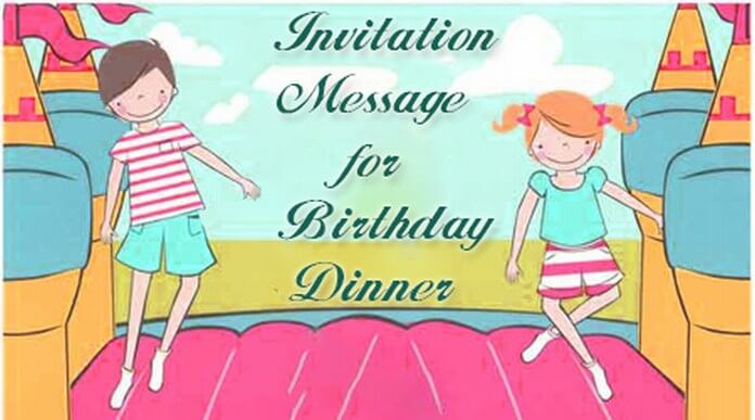 Invitation Message for Birthday Dinner party