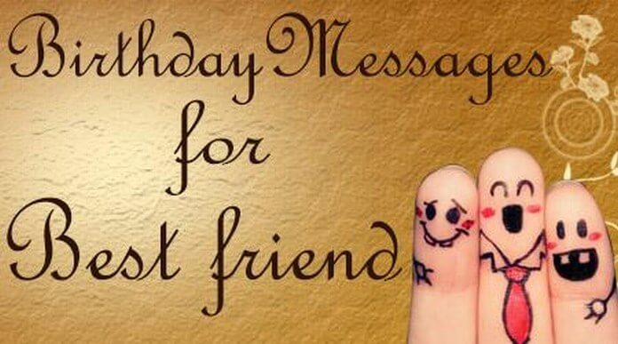 Birthday Messages for Best Friend