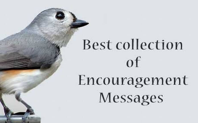 Encouragement Messages