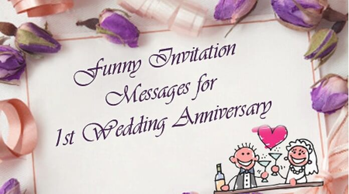 Funny Invitation Messages for 1st Wedding Anniversary