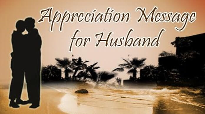 Appreciation Messages for Husband