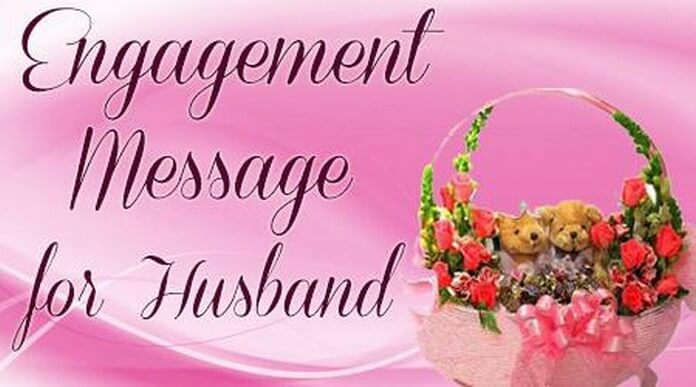 Engagement Congratulations messages for husband