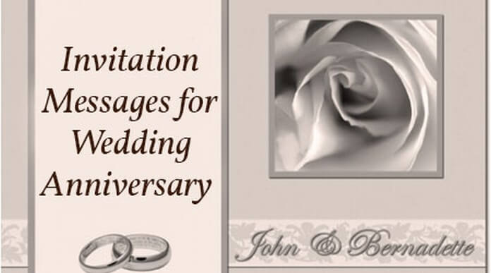 Invitation Messages for Wedding Anniversary