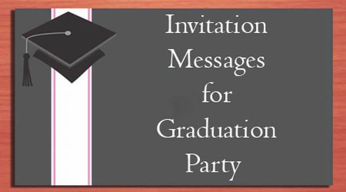 Invitation Message for Graduation Party