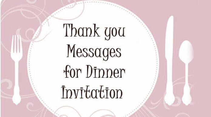Thank you messages for dinner invitation