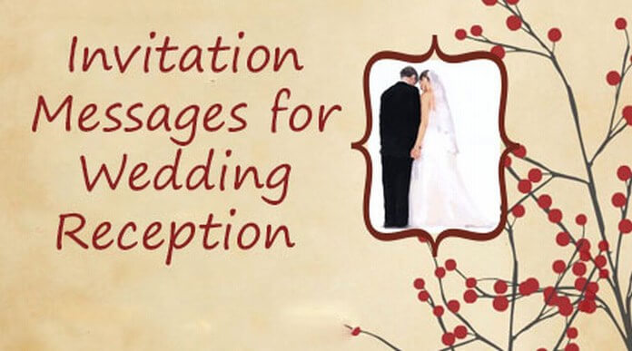 Invitation Messages for Wedding Reception