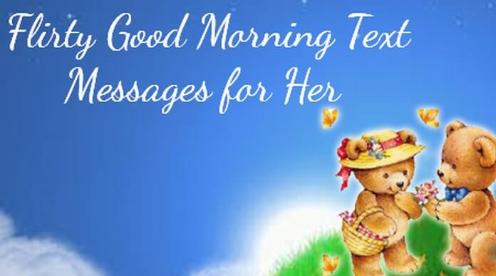 flirty good morning messages for her
