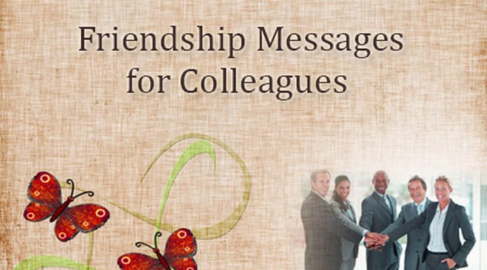 Cute Friendship Messages for Colleagues