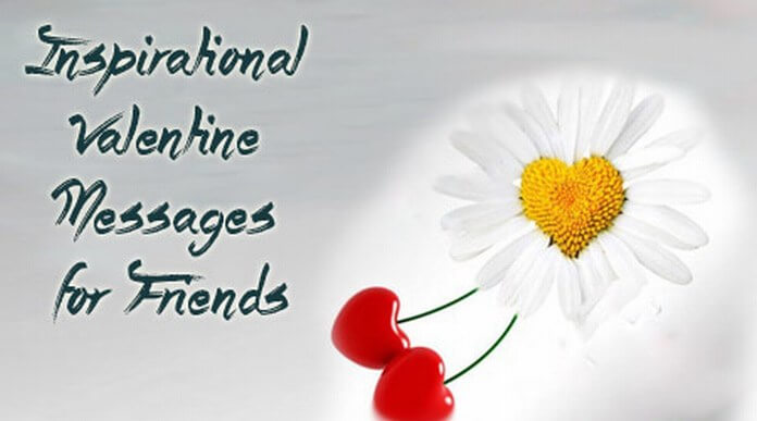 inspirational valentine messages for friends quotes
