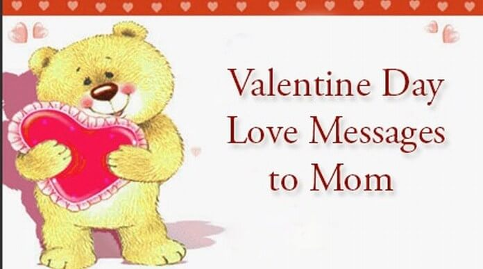 Cute Valentine Day Love Messages to Mom