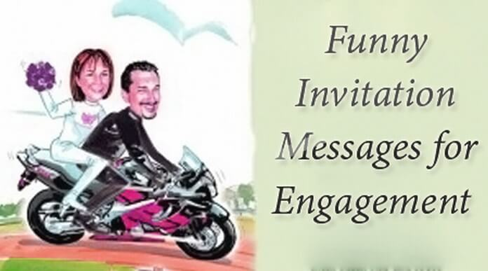 Funny Invitation text Messages for Engagement